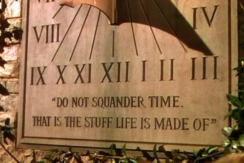 do not squander time